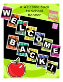 Welcome Back To School Banner - Elementary/Middle