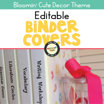 Bloomin' Cute Editable Binder Covers
