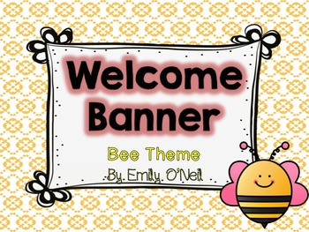 Welcome Banner (Bee Theme)