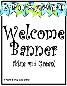 Welcome Banner: Blue and Green