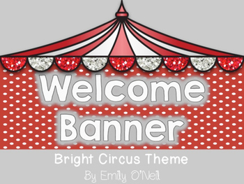 Welcome Banner (Bright Circus Theme)