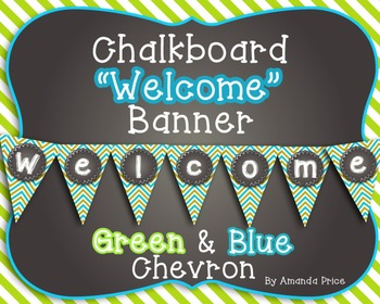 Welcome Banner- Chalkboard with Blue and Green Chevron