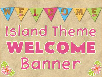 Welcome Banner Island Theme