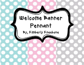 Welcome Banner Pennant - Light Blue, Light Pink, and Gray