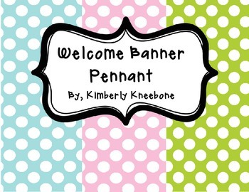 Welcome Banner Pennant - Light Blue, Light Pink, and Green