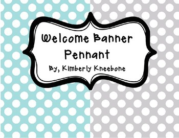 Welcome Banner Pennant - Light Blue and Gray Polka Dots