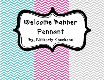 Welcome Banner Pennant - Turquoise, Pink, and Gray Chevron