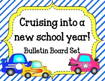 Back to School Bulletin Board.  Cruising into a new school