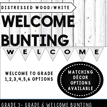 Welcome Bunting Distressed Wood White Classroom Decor