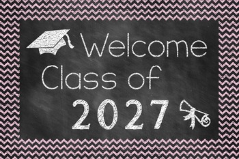 Welcome Graduating Class Sign