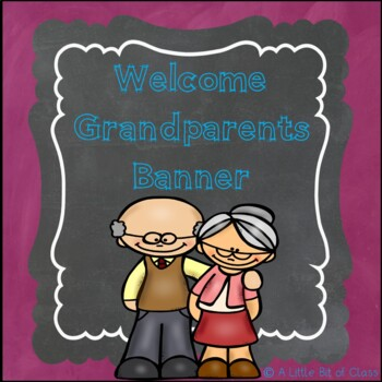 Welcome Grandparents Banner