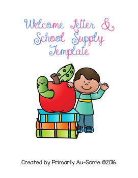 Welcome Letter & School Supply List Template: School Suppl