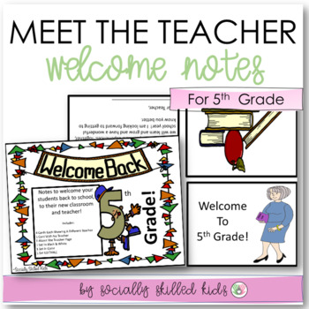 BACK TO SCHOOL: Welcome Notes~ 5th Grade