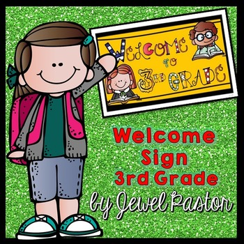Welcome Sign (3rd Grade)