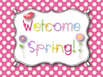 Welcome Spring! Classroom Display Poster