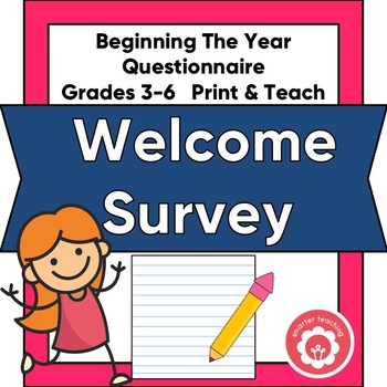 Beginning the Year: Student Welcome Questionnaire
