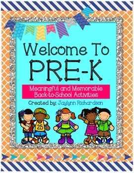 Welcome To Pre-K! Meaningful and Memorable Back-to-School