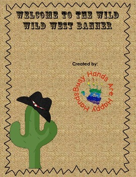 Welcome To The Wild Wild West Banner
