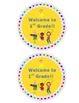 Welcome to 1st Grade  Back to School Label