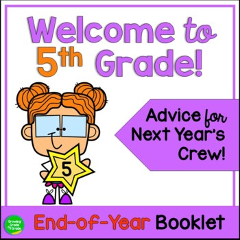 Welcome to 5th Grade! An End-of-Year Project to Welcome Ne