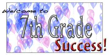 Welcome to 7th Grade Success