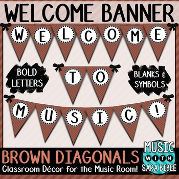Welcome to Music! Brown Diagonals Pennant Banner