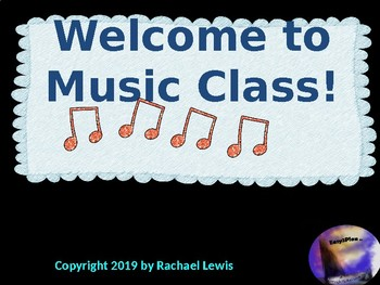 Welcome to Music Class: Back to School Classroom Managemen