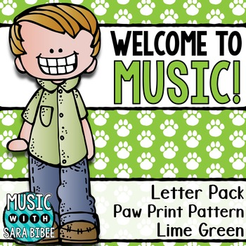 Welcome to Music! Display Letters- Paw Print Pattern- Lime