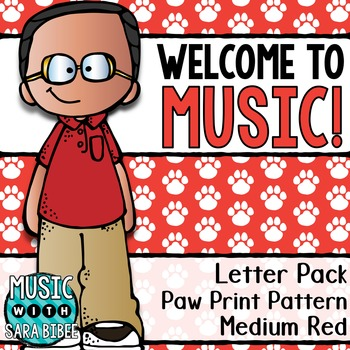 Welcome to Music! Display Letters- Paw Print Pattern- Medium Red