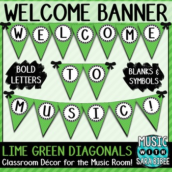 Welcome to Music! Lime Green Diagonals Pennant Banner