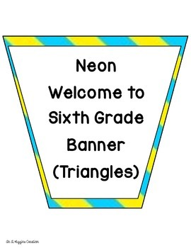 Welcome to Sixth Grade (Neon) Banner