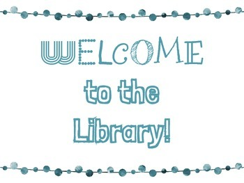 """Freebie! """"Welcome to The Library"""" Teal Poster"""