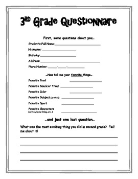 Welcome to Third Grade Questionnaire.  Beginning of the sc