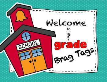 Welcome to __?__ Grade Brag Tags