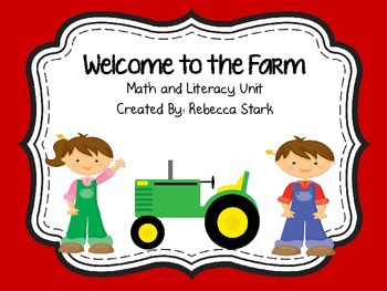 Welcome to the Farm: Math and Literacy Unit