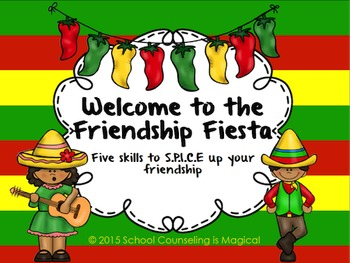 Welcome to the Friendship Fiesta: 5 Skills To S.P.I.C.E Up