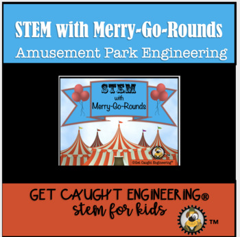 STEM Carnival Time:  Merry-Go-Rounds!