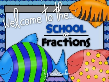 Welcome to the School of Fractions! 2 Activity Sets with C