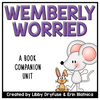 Wemberly Worried Book Companion Unit