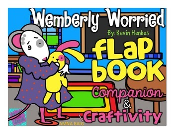 Wemberly Worried - Keven Henkes - Flap Book Companion and