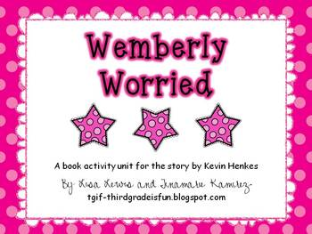 Wemberly Worried {a unit for the story by Kevin Henkes}