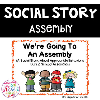 We're Going To An Assembly (A Social Story)