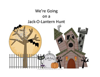 We're Going on a Jack-O-Lantern Hunt Speech Therapy