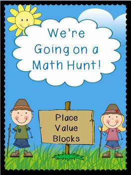 We're Going on a Math Hunt - Place Value Blocks