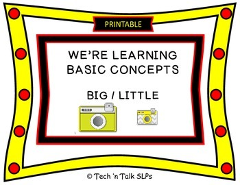 We're Learning Basic Concepts:  Big / Little (Printable)