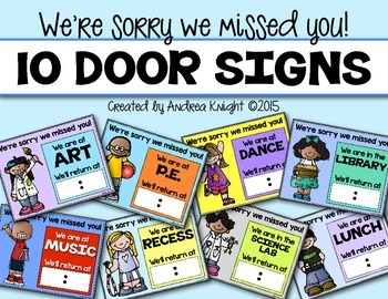 We're Sorry We Missed You!  (10 Door Signs for When You're Out)