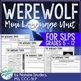 Werewolf Mini Language Unit for Speech Language Therapy -