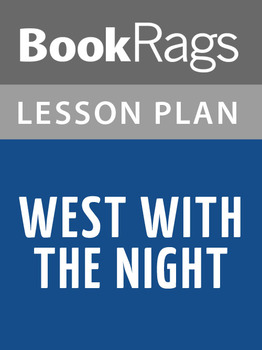 West with the Night Lesson Plans