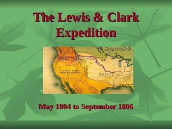 Western Expansion in the United States - The Lewis & Clark
