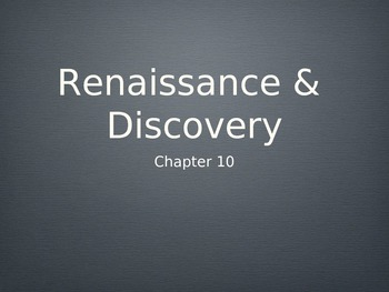 Western Heritage 8th Ed. Ch. 10 Powerpoint Renaissance and